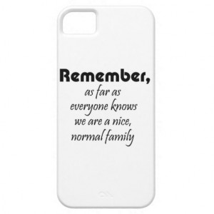 Funny family quotes gifts humor iphone 5 cases