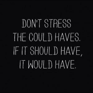 Don't stress ...