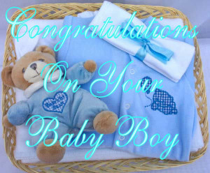 congratulations on your baby boy 290 views