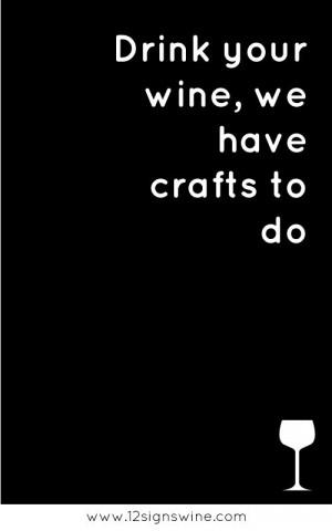 Wine Quotes: Wine Humor, Wine Quotes, Wine O', Wine Crafts, My Life ...