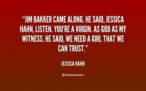 quote-Jessica-Hahn-jim-bakker-came-along-he-said-jessica-17106.png