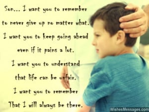 Inspirational quote message to son from dad