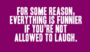 Not Allowed To Laugh - Funny Quote Picture
