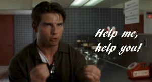 help me help you jerry maguire