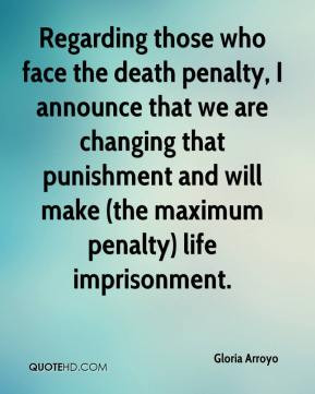 Regarding those who face the death penalty, I announce that we are ...