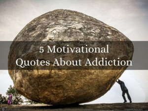 motivational-quotes-about-addiction-1-638.jpg?cb=1405294568