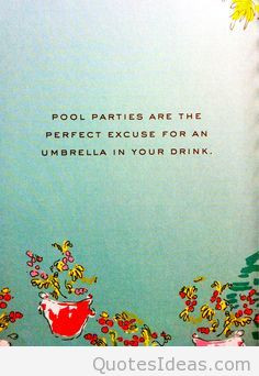 It's summer party time quotes, cards, pictures wallpapers