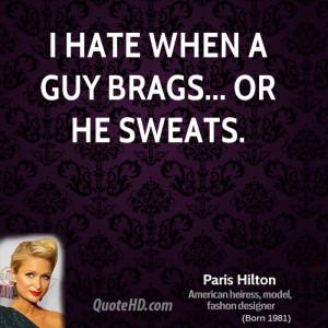 paris-hilton-paris-hilton-i-hate-when-a-guy-brags-or-he.jpg