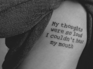 ... words tattoos thoughts tattoo modest mouse tattoo quote text quote