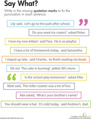 ... Grade Comprehension Punctuation Worksheets: Quotation Marks: Say What
