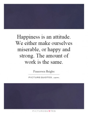 Happiness Quotes Attitude Quotes Positive Attitude Quotes Pursuit Of ...