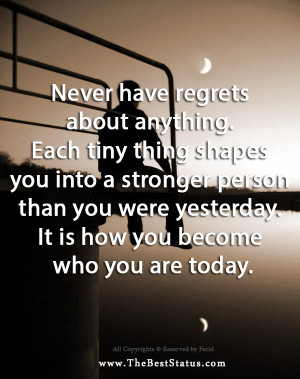 ... , Inspirational Quotes, Regret, I'M, Inspiration Quotes, Fresh Quotes