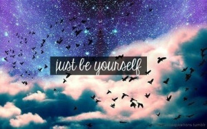 Just Be Yourself {Quote}