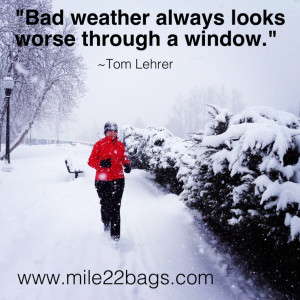 Bad weather looks worse through a window....thank goodness! My race ...
