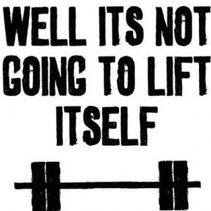 weight lifting quotes motivation