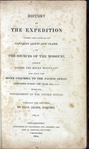 of the Expedition Under the Command of the Captains Lewis and Clark ...