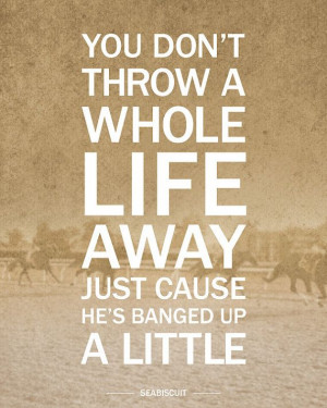 ... Quotes Seabiscuit, Seabiscuit Quotes, Country Quotes, Favorite Quotes