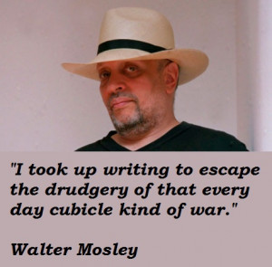 Walter Mosley's quote #4