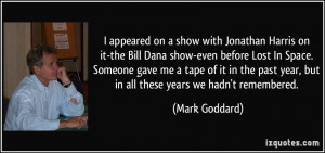 Jonathan Harris on it-the Bill Dana show-even before Lost In Space ...