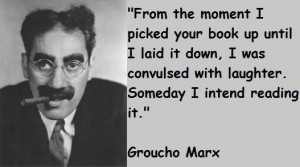 Groucho Marx Quotes Sayings Humorous Work Poverty