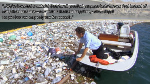 Quote from Strange Days on Planet Earth about plastic