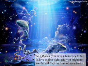 Pisces fact : As a Pisces, you have a tendency to fall in love at ...
