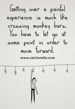 ... Bars – You have To Let Go at Some Point in Order to Move Forward
