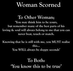 WOMAN SCORNED More