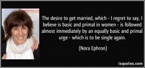More Nora Ephron Quotes
