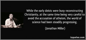 busy reconstructing Christianity, at the same time being very careful ...