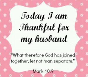 ... not man put asunder. (KJV) ///Thankful everyday for my godly husband