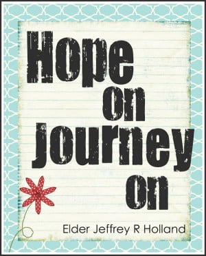 Lds Quotes On Hope Free lds printables