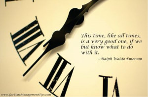 ... time quotes wisdom quotes management development major time management