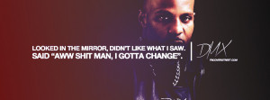 Supports Real Hip Hop Arrow I Gotta Change DMX Quote