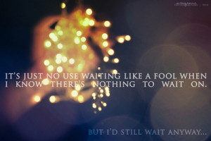 quotations sayings bokeh lights fool waiting love love quotes ...