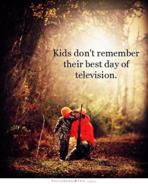 Family Quotes Kids Quotes Remember Quotes Television Quotes