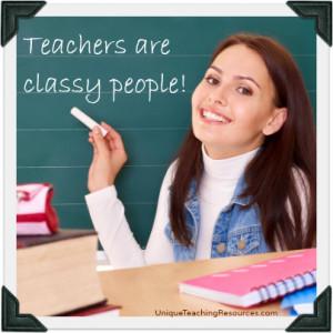 teachersareclassypeoplequote.jpg