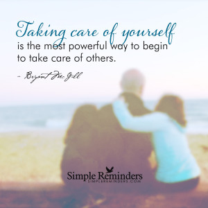 take care of yourself for others take care of yourself for others