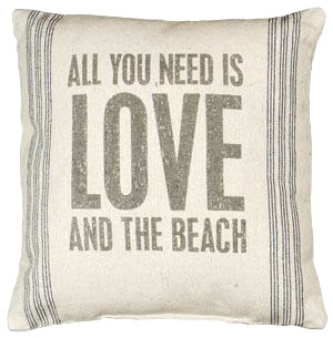Pillows with Sayings for Beach & Sea Lovers