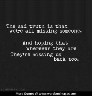 Quotes about missing someone