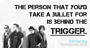 Top Fall Out Boy Quotes