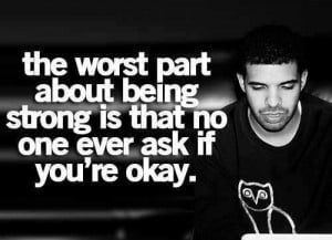 Quote life saying deep wise strong okay drake
