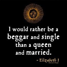 Elizabeth never got married. Probably because of her father's terrible ...