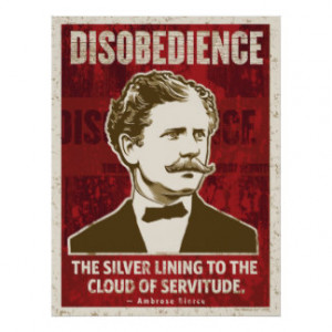 Ambrose Beirce Disobedience Poster