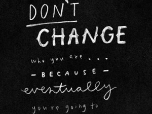 Dribbble - don't change / handwritten quote by Minna So