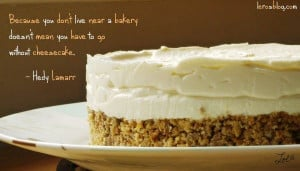 Hedy Lamarr Cheesecake Quotes