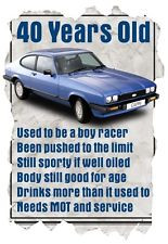 Men's T-Shirt, 40 Year Old Ford Capri, Funny Quote Ideal Birthday Gift ...