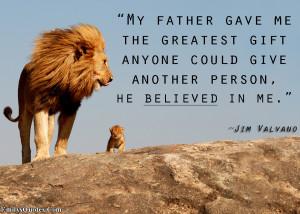 ... .Com-parent-father-gift-believe-amazing-inspirational-Jim-Valvano