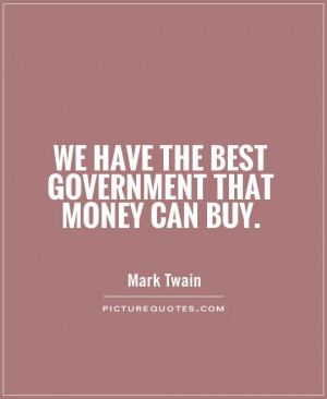 Government Quotes Mark Twain Quotes