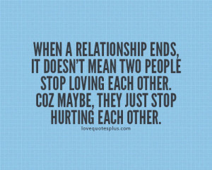 Home » Picture Quotes » Relationship » When a relationship ends